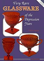 Very Rare Glassware of the Depression Years Gene Florence