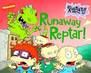 Runaway Reptar!  by  Sharon Ross