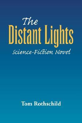 The Distant Lights  by  Tom Rothschild