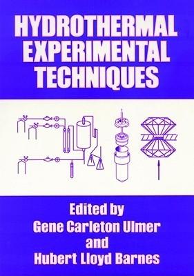 Hydrothermal Experimental Techniques  by  Gene Carleton Ulmer