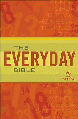 The Everyday Bible (Everday Bible) NCV Anonymous