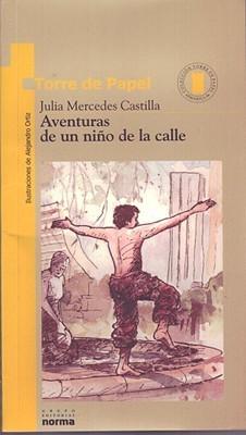 Aventuras de un niño de la calle Julia Mercedes Castilla