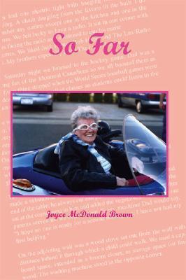 So Far  by  Joyce McDonald Brown