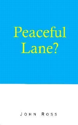 Peaceful Lane? John Ross