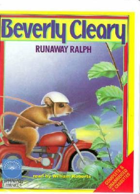 Runaway Ralph, Vol. 2  by  Beverly Cleary