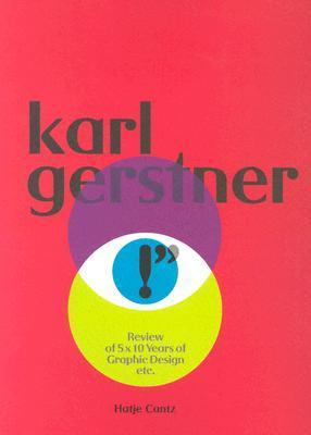 Karl Gerstner: Review of 5x10 Years of Graphic Design Karl Gerstner