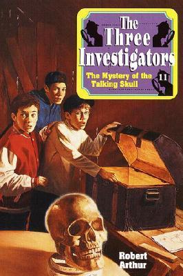 Mystery of the Talking Skull Robert Arthur