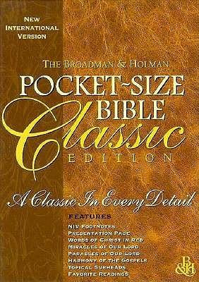 The Broadman & Holman Pocket Size Classic Bible: New International Version:  Tan Bonded Leather Anonymous