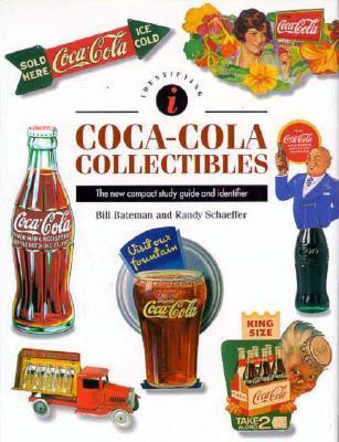 Identifying Coca-Cola Collectibles Randy Schaffer