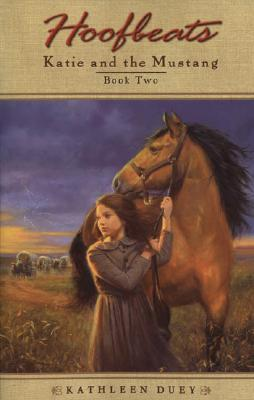 Hoofbeats: Katie and Mustang # 2  by  Kathleen Duey