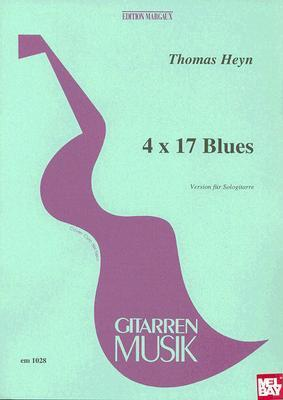 4 X 17 Blues: Fur Gitarre  by  Thomas Heyn