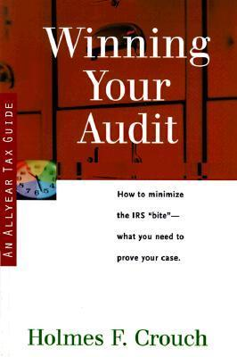 Winning Your Audit Holmes F. Crouch