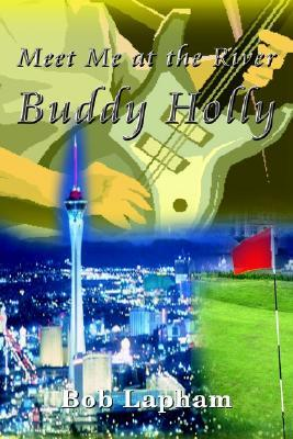Meet Me at the River Buddy Holly Bob Lapham