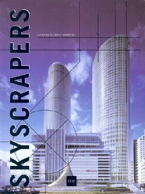 Skyscrapers - Grattle-Ciel - Wolkenkratzer Ariadna Alvarez Garreta