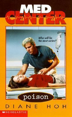 Poison (Med Center, #6) Diane Hoh