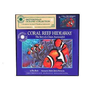 Oceanic Collection: Coral Reef Hideaway: A Story of a Clown Anemonefish [With *]  by  Doe Boyle