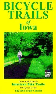 Bicycle Trails Of Iowa Ray Hoven
