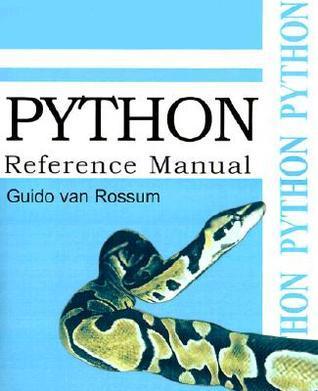 Python Reference Manual Guido van Rossum