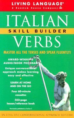 Italian Verbs Skill Builder: The Conversational Verb Program (LL(R) Skill Builder Series)  by  Renata Rosso