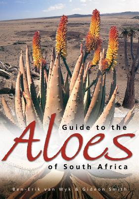 Guide to Aloes of South Africa Gideon Smith