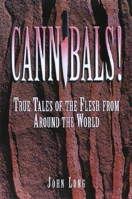 Cannibals!  by  John Long