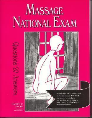 Massage National Exam Questions and Answers Daphna R. Moore