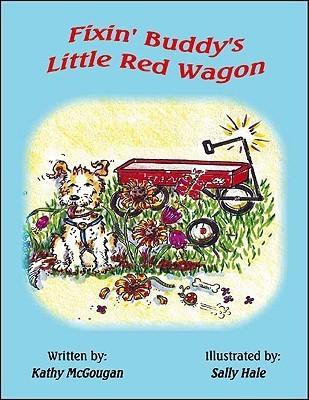 Fixin Buddys Little Red Wagon Kathy McGougan