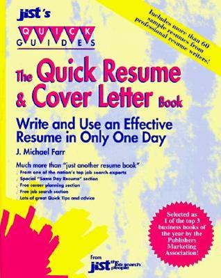The Quick Resume And Cover Letter Book  by  Michael J. Farr