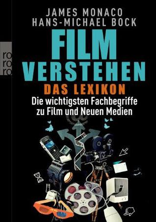 Film verstehen: Das Lexicon  by  James Monaco