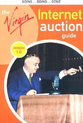 The Virgin Internet Auction Guide  by  Davey Winder