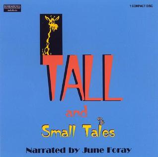Tall and Small Tales  by  June Foray