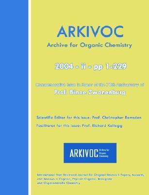 Arkivoc 2004 (Ii) Commemorative For Prof. Binne Zwanenburg  by  Christopher Ramsden