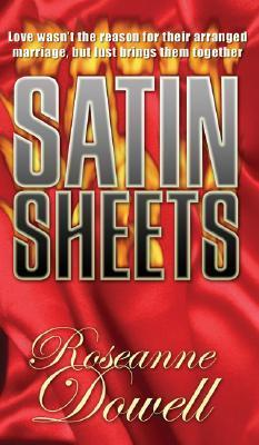 Satin Sheets  by  Roseanne Dowell