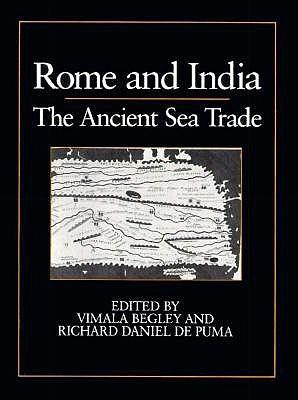 Rome And India: The Ancient Sea Trade Vimala Begley