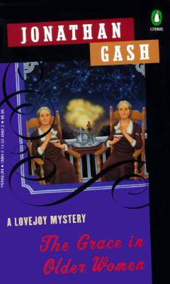 The Grace in Older Women (Lovejoy, #18)  by  Jonathan Gash
