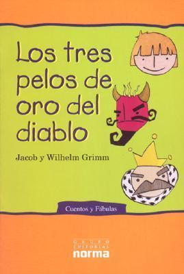 Los Tres Pelos de Oro del Diablo Jacob Grimm