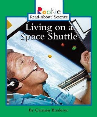 Living On A Space Shuttle Carmen Bredeson