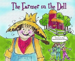 Farmer in the Dell  by  Ann Owen