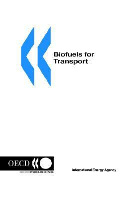 Biofuels For Transport: An International Perspective OECD/OCDE