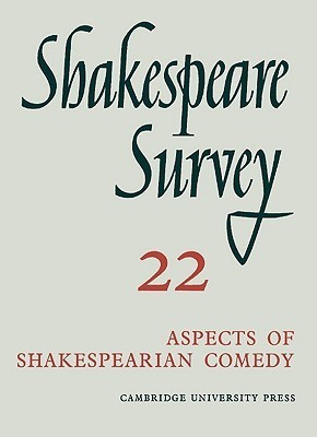 Aspects of Shakespearian Comedy, Vol. 22 Kenneth Muir