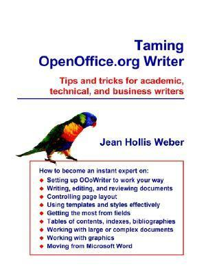 Taming Openoffice.Org Writer  by  Jean Hollis Weber