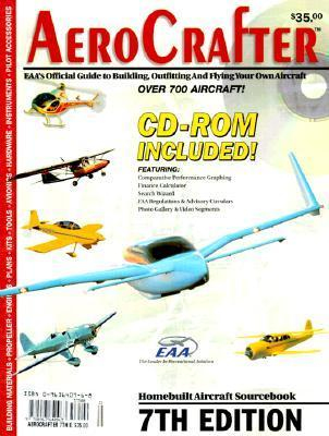 Aerocrafter: Eaas Official Guide To Building, Outfitting And Flying Your Own Aircraft  by  Don Purdy