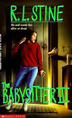 The Babysitter III  by  R.L. Stine
