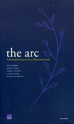 The ARC: A Formal Structure for a Palestinian State [With DVD]  by  Doug Suisman