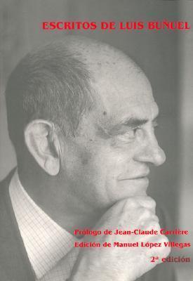 Escritos de Luis Bunuel  by  Luis Buñuel