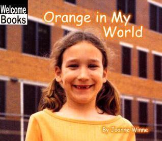 Orange In My World Joanne Winne