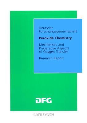 Peroxide Chemistry (Forschungsberichte Waldemar Adam
