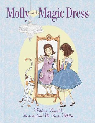 Molly and the Magic Dress William Norwich