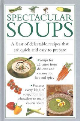 Spectacular Soups Valerie Ferguson