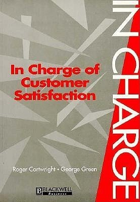 In Charge of Customer Satisfaction Roger Cartwright